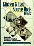 Kitchen and Bath Source Book, 1996-1997