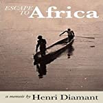 Escape to Africa | Henri Diamant