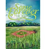 img - for [ Some Forever By McCord, Tom ( Author ) Hardcover 2002 ] book / textbook / text book