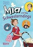 Mia, Band 6: Mia und das Schwesterndings