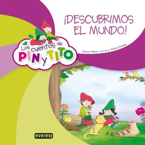 Los cuentos de Pin y Tito. ¡Descubrimos el mundo!