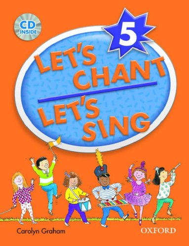 Let's Chant, Let's Sing Book 5 w/ Audio CD: SB 5 w/ Audio CD