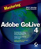 Mastering Adobe GoLive 4 (0782126049) by Holzschlag, Molly E.