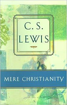 Mere Christianity: C. S. Lewis: 9780684823782: Amazon.com