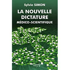 La nouvelle dictature medico scientifique