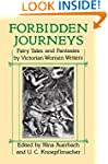 Forbidden Journeys: Fairy Tales and F...
