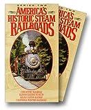 Americas Historic Steam Railroads: Series 2 [VHS]