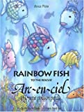 Rainbow Fish to the Rescue (English and French Edition)