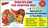 Discipline The Positive Way ... a Multimedia Approach to Bringing Out the Best in Your Kids