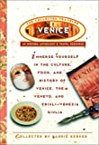 Venice: The Collected Traveler: An Inspired Anthology and Travel Resource