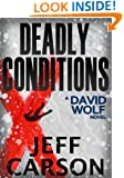 Deadly Conditions (David Wolf Book 4)