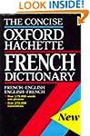 The Oxford-Hachette Concise French Di...