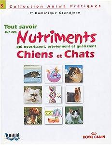Guide des nutriments Chiens et chats