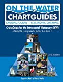 img - for CruiseGuide for the Intracoastal Waterway (ICW): A Mile-by-Mile Cruising Guide for Norfolk, VA to Miami, FL (On the Water ChartGuides) book / textbook / text book