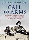Call to Arms (1847247180) by Thompson, Julian