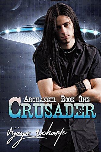 Book: Crusader (Archangel Book 1) by Vijaya Schartz