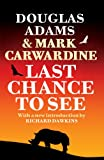 Douglas Adams Last Chance To See