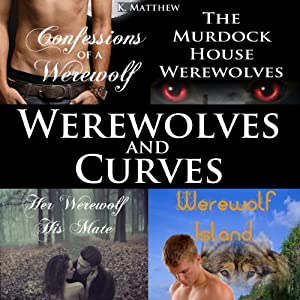 Werewolves and Curves Audiobook