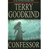 Confessor: Chainfire Trilogy, Part 3 (Sword Of Truth, Book 11) ~ Terry Goodkind