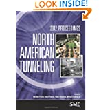 North American Tunneling: 2012 Proceedings