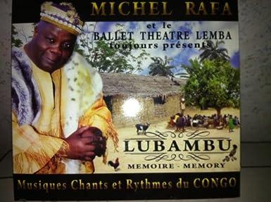 Michel Rafa: le Roi de la musique traditionnelle congolaise et le promoteur du patrimoine africain  51VSgWle47L._SX385_