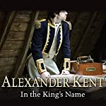 In the King's Name | Alexander Kent
