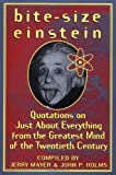 Bite-Size Einstein: Quotations on Just About Everything from the Greatest Mind of the Twentieth Century (0312145519) by Einstein, Albert