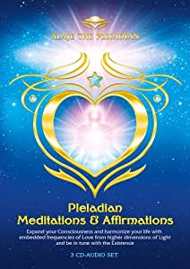 Alaje the Pleiadian - Pleiadian Meditations and Affirmations - 3 CD Set