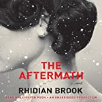 The Aftermath | Rhidian Brook