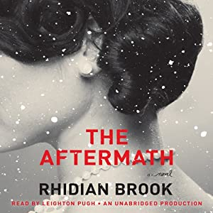 The Aftermath | [Rhidian Brook]