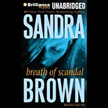 Breath of Scandal Audiobook by Sandra Brown Narrated by Dick Hill