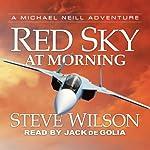 Red Sky at Morning   Steve Wilson