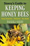 img - for Storey's Guide to Keeping Honey Bees: Honey Production, Pollination, Bee Health (Storey's Guide to Raising) book / textbook / text book