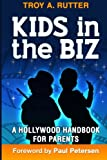 img - for Kids in the Biz: A Hollywood Handbook for Parents book / textbook / text book