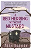 A Red Herring Without Mustard (FLAVIA DE LUCE MYSTERY Book 3)