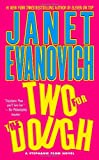 Two For The Dough (A Stephanie Plum Novel) (0671001795) by Janet Evanovich