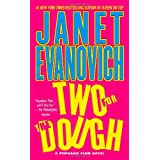 Two for the Dough (Stephanie Plum, No. 2) (Stephanie Plum Novels) ~ Janet Evanovich