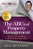 img - for The ABCs of Property Management: What You Need to Know to Maximize Your Money Now book / textbook / text book