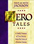 Hero Tales: A Family Treasury of True...