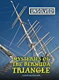 img - for Mysteries of the Bermuda Triangle (Unsolved!) book / textbook / text book