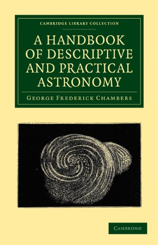 A Handbook of Descriptive and Practical Astronomy