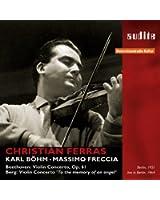 Beethoven - Berg : Concertos pour violon / Ferras - Böhm - Freccia
