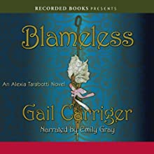 Blameless: An Alexia Tarabotti Novel Audiobook by Gail Carriger Narrated by Emily Gray