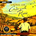 Cider with Rosie (Dramatised)  by Laurie Lee Narrated by Full Cast
