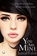 You Are Mine (Mine #1)