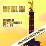 Berlin Minimal Underground, Vol. 28
