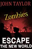 Zombies: Escape (The New World Book 2)