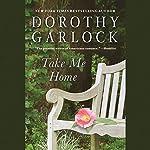 Take Me Home | Dorothy Garlock