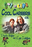 Get a Life!: Cool Careers