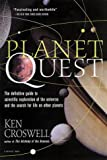 Planet Quest: The Epic Discovery of Alien Solar Systems (Harvest Book)